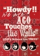 """""""Howdy!!We are ACO Touches the Walls"""" LIVE at Billboard Live TOKYO"""