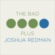 Bad Plus Joshua Redman