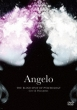 Angelo Tour「THE BLIND SPOT OF PSYCHOLOGY」 Live & Document (DVD)