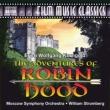 映画『ロビン・フッドの冒険』の音楽 ストロンバーグ&モスクワ交響楽団