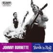 Johnny Burnette And The Rock ' n Roll Trio (紙ジャケット)