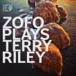 『プレイズ・テリー・ライリー』 ZOFO(+ブルーレイ・オーディオ)
