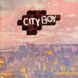 City Boy / Dinner At The Ritz (Expanded Edition)