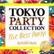 Tokyo Party Collection Tgc Best Party! -mixed By Dj Fumi★yeah!