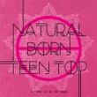 6TH MINI ALBUM: NATURAL BORN 【PASSIONバージョン】