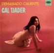 Demasiado Caliente / Cal Tjader Goes Latin