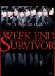 演劇女子部 ミュージカル 「Week End Survivor」 (+CD)