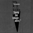 Keep The Village Alive (2CD)(Deluxe Edution)(初回限定盤)