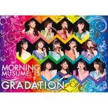 モーニング娘。' 15 コンサートツアー春〜 GRADATION 〜 (DVD)