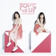 FOLLOW ME UP 【通常盤】
