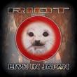 Riot In Japan-live