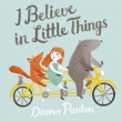 I Believe In Little Things〜わたしの小さな願い