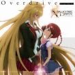 Overdrive / TVアニメ「VALKYRIE DRIVE -MERMAID-」オープニングテーマ