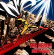 TVアニメ『ワンパンマン』OP主題歌 / THE HERO !! 〜怒れる拳に火をつけろ〜【アニメ盤】