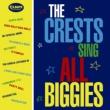 Crests Sing All Biggies (紙ジャケット)