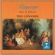 Pieces De Clavecin: Trio Sonnerie