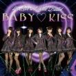 BABY KISS 【通常盤】