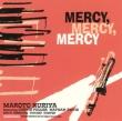 Mercy Mercy Mercy