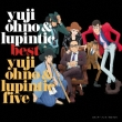 Yuji Ohno & Lupintic BEST