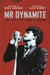 Mr Dynamite: The Rise Of James Brown