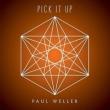Pick It Up (7インチシングルレコード)
