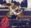 『さあ、天使の歌を〜リコーダーと合唱によるヨーロッパのクリスマス・キャロルと歌曲集』 ミカラ・ペトリ、デンマーク国立ヴォーカル・アンサンブル