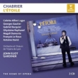 『エトワール』全曲 ガーディナー&リヨン歌劇場、アリオ=ルガス、バキエ、他(1985〜86 ステレオ)(2CD)