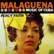 Malaguena -The Music Of Cuba: Kismet Music From The Broadway Production