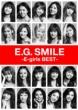 E.G.SMILE -E-girls BEST-(2CD+3Blu-ray+スマプラムービー+スマプラミュージック)