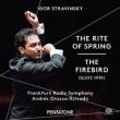 『春の祭典』、組曲『火の鳥』 オロスコ=エストラーダ&フランクフルト放送交響楽団