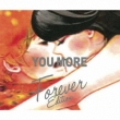 YOU MORE (Forever Edition)《+Live CD》