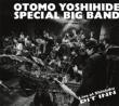 Otomo Yoshihide Special Big Band Live At Shinjuku Pit Inn Shinjuku Pit Inn 50 Shuunen Kinen
