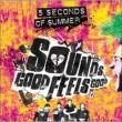 Sounds Good Feels Good (+DVD)(デラックスエディション)
