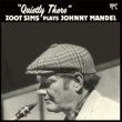 Quietly There: Zoot Sims Plays Johnny Mandel (180グラム重量盤)