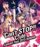 ℃-uteコンサートツアー2015秋 〜℃an' t STOP!!〜 (Blu-ray)