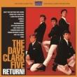 Dave Clark Five Return! (紙ジャケット)