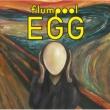EGG 【初回限定盤】(CD+DVD)