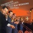 Trombone Panorama (+bonus)