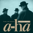 Time And Again:The Ultimate A-Ha
