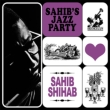 Sahib' s Jazz Party