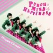 PUNCH☆MIND☆HAPPINESS 【CD+DVD】