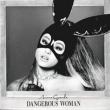 Dangerous Woman <15曲収録 USヴァージョン>