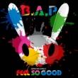 FEEL SO GOOD 【Type-B】