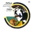 Phil Woods & His European Rhythm Machine