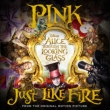 Just Like Fire (From The Original Motion Picture ' alice Through The Looking Glass' )