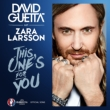 This One' s For You (Feat.Zara Larsson): (Official Song Uefa Euro 2016)