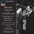 『カプレーティとモンテッキ』全曲 アバド&ハーグ・レジデンティ管、アラガル、リナルディ、パヴァロッティ、他(1966 モノラル)(2CD)