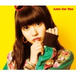 Love for You 【初回生産限定盤B】