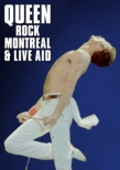 Rock Montreal & Live Aid: 伝説の証