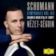交響曲第1番『春』、第3番『ライン』 ヤニク・ネゼ=セガン&ヨーロッパ室内管弦楽団